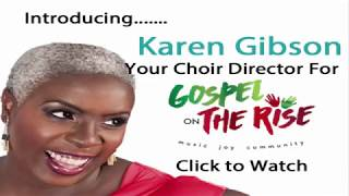 Baixar Introducing Karen Gibson Choir Director for Gospel on The Rise