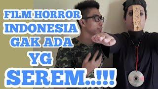 Film Horror Indonesia Gak Ada yg Serem