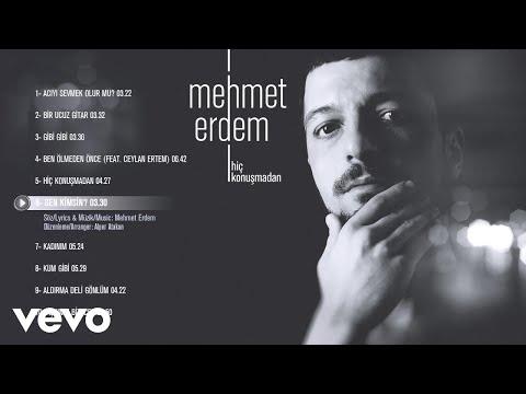 Mehmet Erdem - Sen Kimsin (Official Audio)
