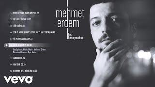 Mehmet Erdem - Sen Kimsin (Official Audio).mp3