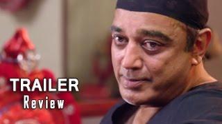 Uthama Villain Trailer Review | Kamal Haasan, K Balachandar,Pooja Kumar, Andrea