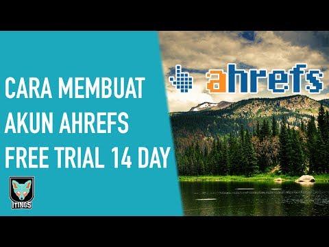[tips-&-trick]-cara-membuat-akun-ahrefs-free-trial-14-days