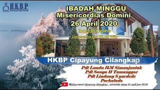 IBADAH MINGGU MISERICORDIAS 26 APRIL 2020_HKBP Cipayung Cilangkap