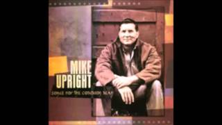 """ Please Tell Me Again "" by Mike Upright"