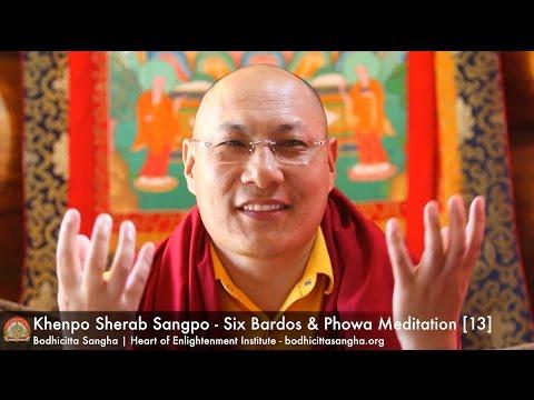 Six Bardos & Phowa Meditation [13]