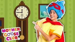 Hickory Dickory Dock + More | Mother Goose Club Nursery Rhymes