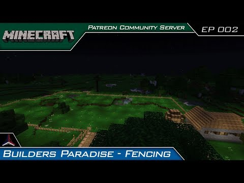Minecraft FTB Builders Paradise | Patreon Community Server | Episode 002