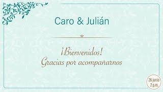 Caro y Julián