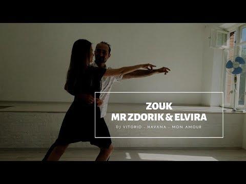 DJ Vitorio - Havana - MON AMOUR | ZOUK - Mr Zdorik \u0026 Elvira