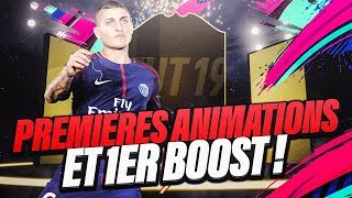 FIFA19 | PACK OPENING - PREMIÈRES ANIMATIONS & 1ER BOOST ! ULTIMATE TEAM
