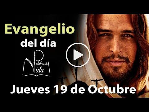 EVANGELIO DEL DÍA Jueves 19 de Octubre  2017 l Palabra de Vida Padre Carlos Yepes