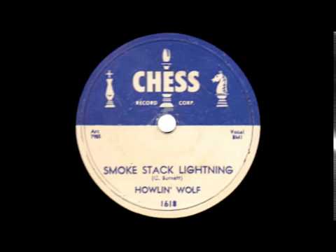 Howlin' Wolf   Smoke Stack Lightning   CHESS 1618