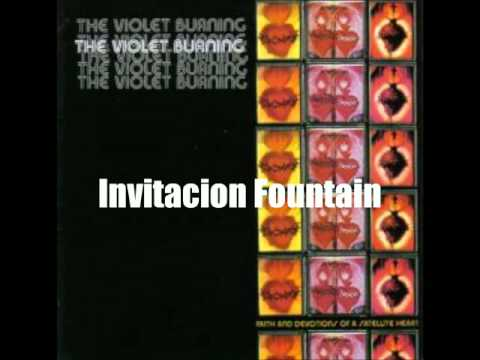 The Violet Burning Invitacion Fountain Youtube
