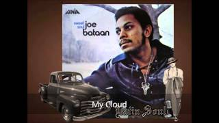 Joe Bataan My Cloud