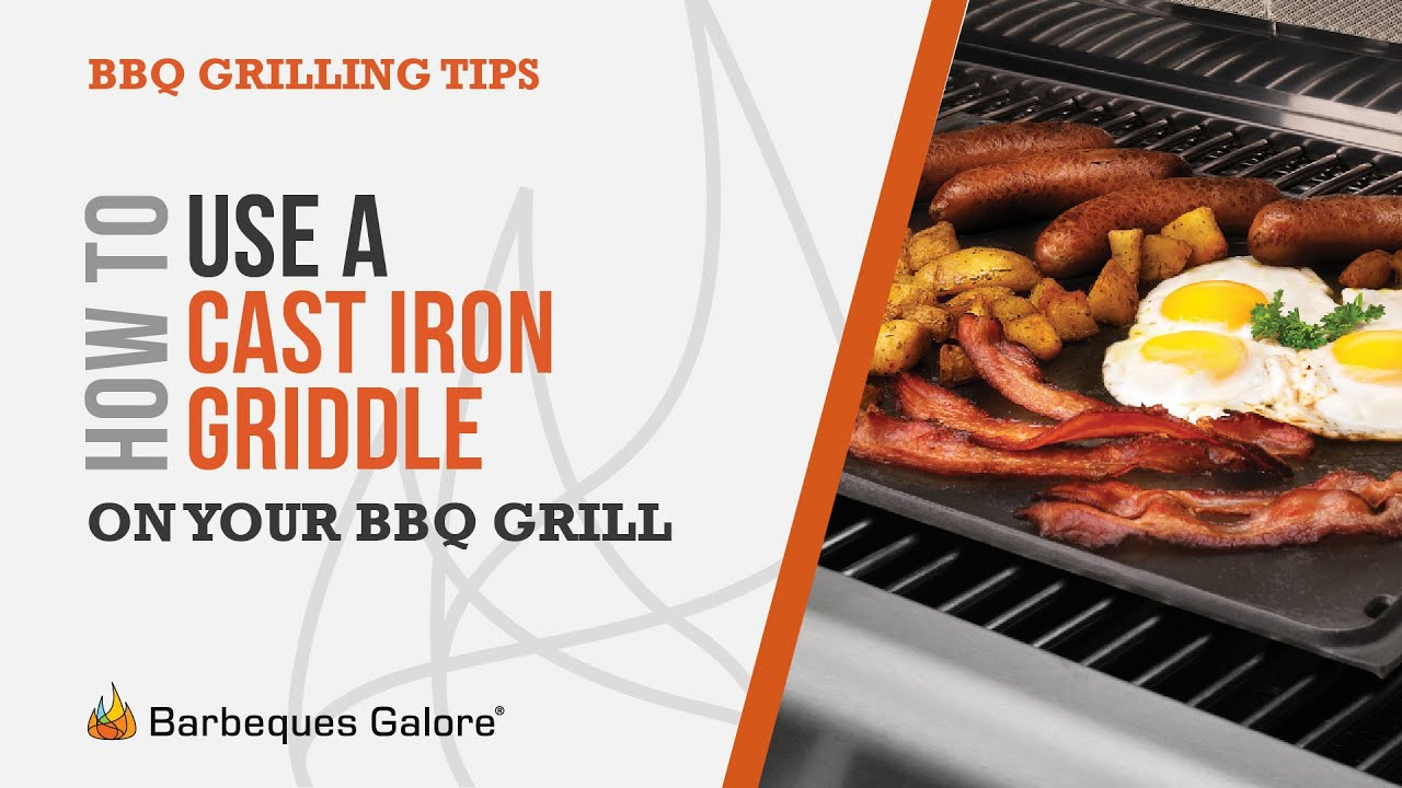 How To Use A Cast Iron Griddle On Your Bbq Grill Youtube