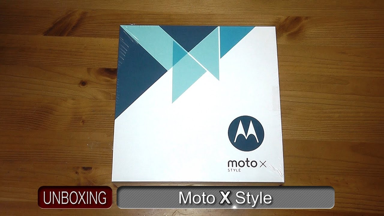 Moto X Style Unboxing \u0026 Hands On
