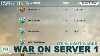 Dawn of Titans: ALL OUT WAR FOR #1-Day 1(Server 1)
