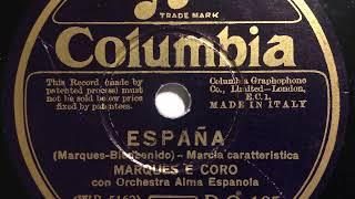 Orchestra Alma Espanola, Gesang  Marques, España, Marcia, Milano, 1933
