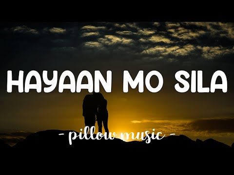 """Hayaan Mo Sila - Ex Battalion (Lyrics) """"Kalimutan mo na yan, Sige-sige maglibang"""""""