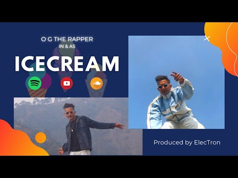 ICECREAM - O G (Prod. By ElecTron) | Hindi Rap | Desi Hip Hop | Official Music Video