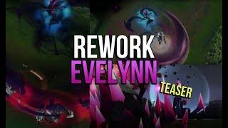EVELYNN REWORK TEASER 2 ! LES NOUVELLES COMPÉTENCES en vidéo ! League of Legends