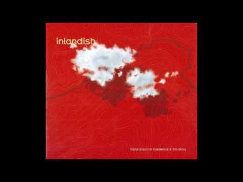 Hans-Joachim Roedelius & Tim Story - Inlandish (2008)
