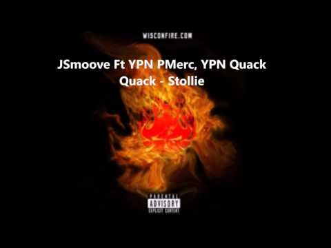 JSmoove Ft YPN PMerc, YPN Quack Quack - Stollie