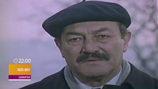 Reis Bey - Fragman