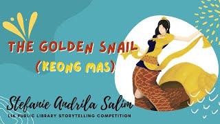Stefanie Andrila Salim   The Golden Snail