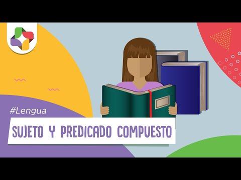 596792b38375 Sujeto y Predicado Compuesto - Lengua - Educatina - YouTube