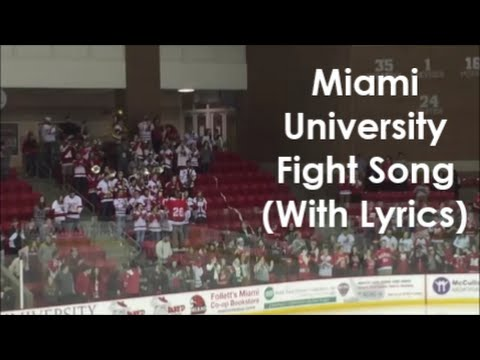Miami University Fight Song (Lyrics)