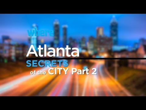 Atlanta: Secrets of the City (Part 2) I Travel Ideas and Things to Do