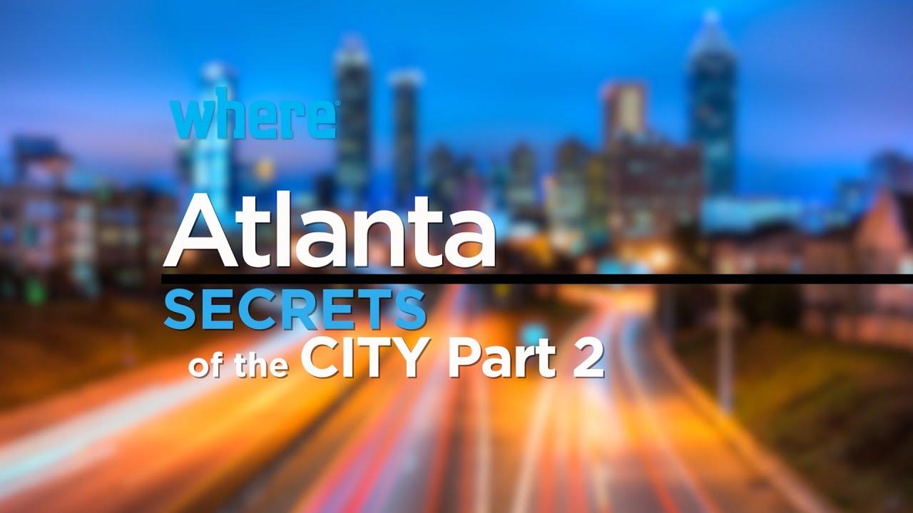 Atlanta: Secrets of the City (Part 2) I Travel Ideas and Things to Do