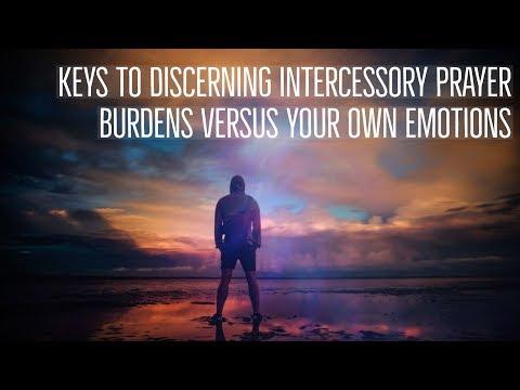Discerning Intercessory Prayer Burdens | Dividing Between Soul & Spirit | Prophetic Intercession