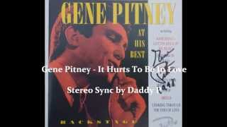 Gene Pitney - It Hurts To Be In Love. Stereo sync