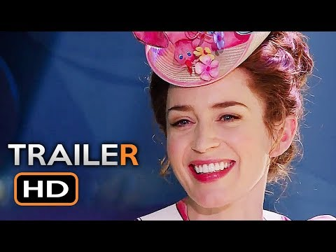 MARY POPPINS RETURNS Official Trailer 2 (2018) Emily Blunt Disney Movie HD