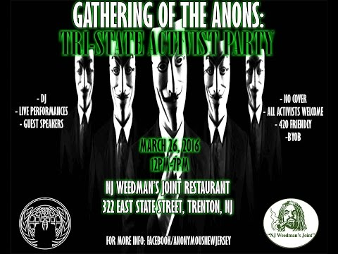 Gathering of The Anons: Tri-State Activist Party #OpSaveTheJoint