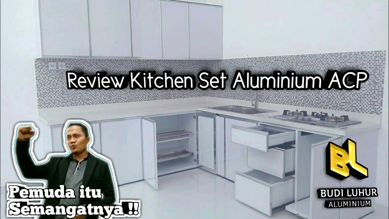 Review Kitchen Set Aluminium Acp Mewah Pesanan Bapak Hendra Di Sidoarjo Youtube