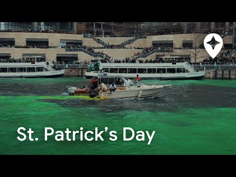 St. Patrick's Day In Chicago - Festivals Around The World, Ep. 3