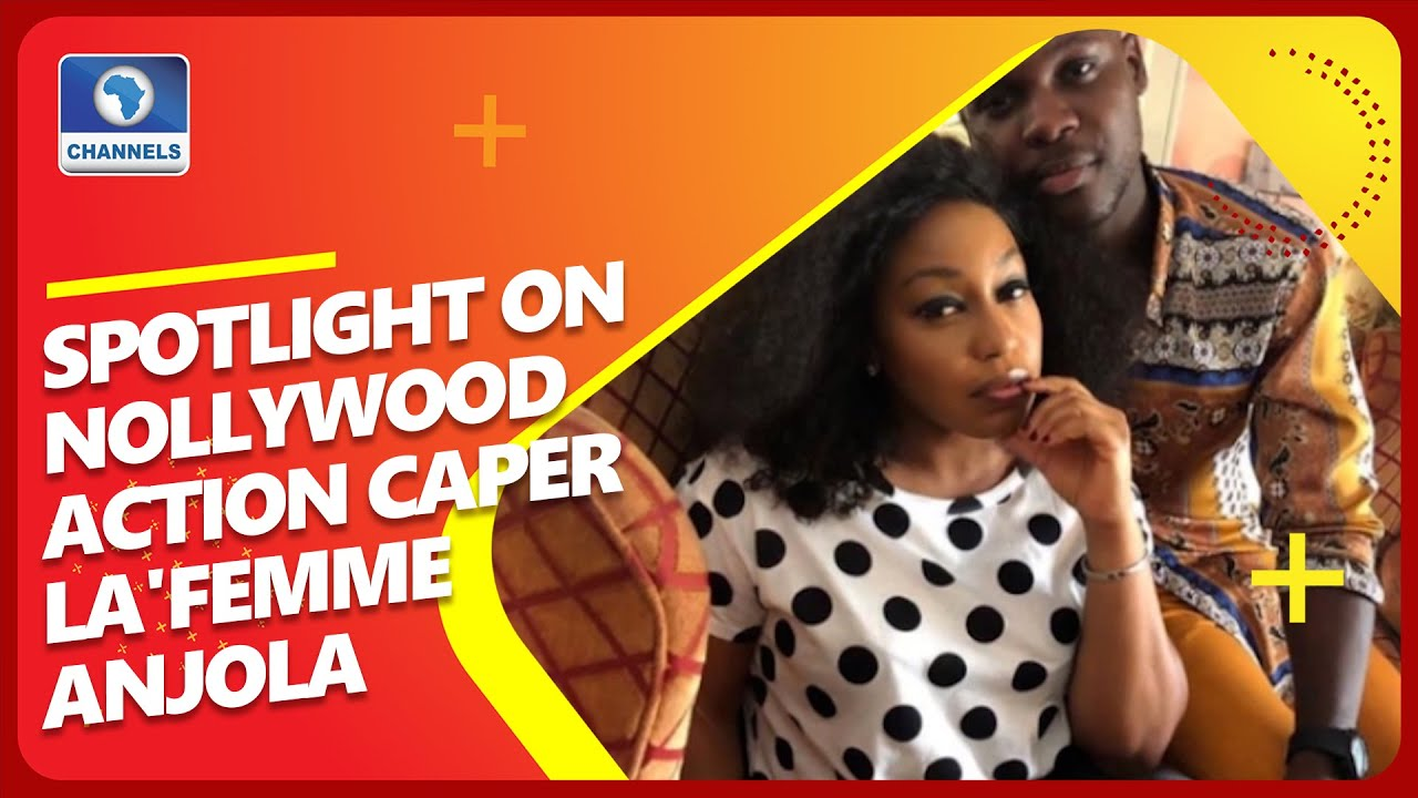 Download Spotlight On Nollywood Action Caper La'femme Anjola As We Meet The Director, Co-Lead Nonso Bassey