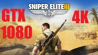 Sniper Elite 3 - 4K Max Settings - GTX 1080 - i7 6700
