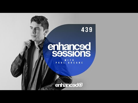 Enhanced Sessions 439 with Paul Arcane