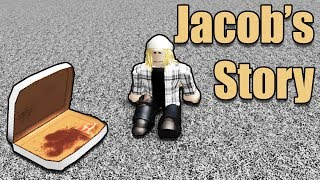 Jacob's Life •• Roblox Short Story ••