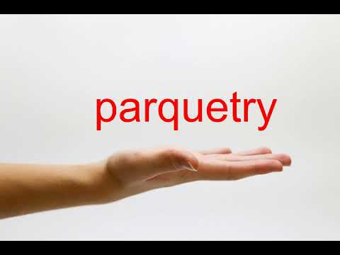 How to Pronounce parquetry - American English