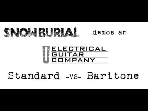 Electrical Guitar Company Demo - Baritone vs. Standard Scale