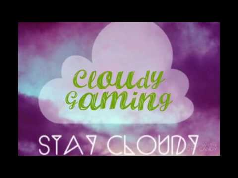 Intro for new channel name cloudy gaming!