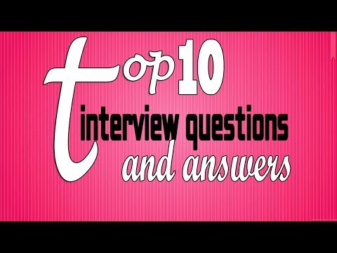 Top 10 interview questions and answers 2017