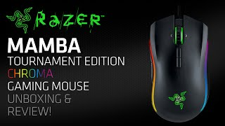 razer mamba tournament edition chroma gaming mouse unboxing review