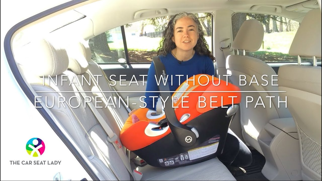 How To Install An Infant Car Seat Without Its Base European Style Belt Path