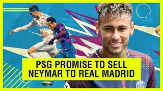 PSG TO SELL NEYMAR TO REAL MADRID ON ONE CONDITION